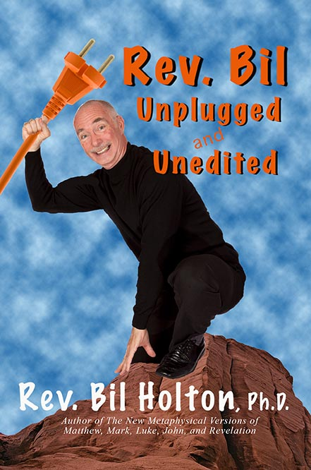 Rev. Bil Unplugged and Unedited - Print Softcover Image