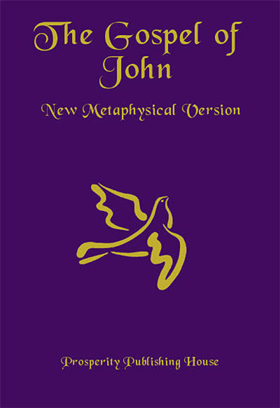 The Gospel of John, New Metaphysical Version - Print Hardcover Image