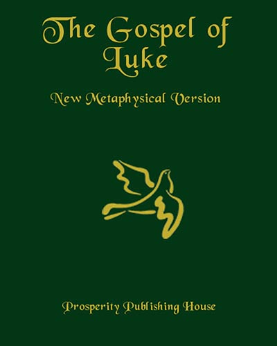 The Gospel of Luke, New Metaphysical Version - Print Hardcover Image