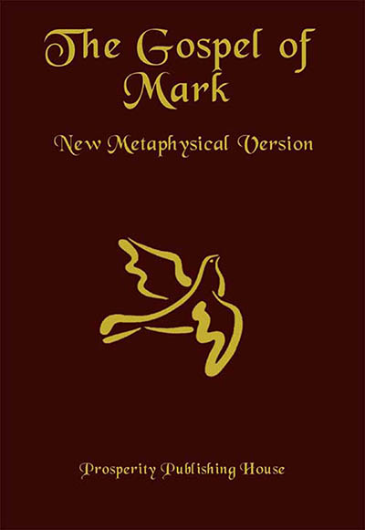 The Gospel of Mark, New Metaphysical Version - Print Hardcover Image
