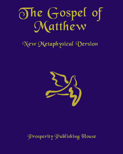 The Gospel of Matthew, New Metaphysical Version - Print Hardcover Image