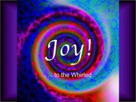 JoyToTheWhirled